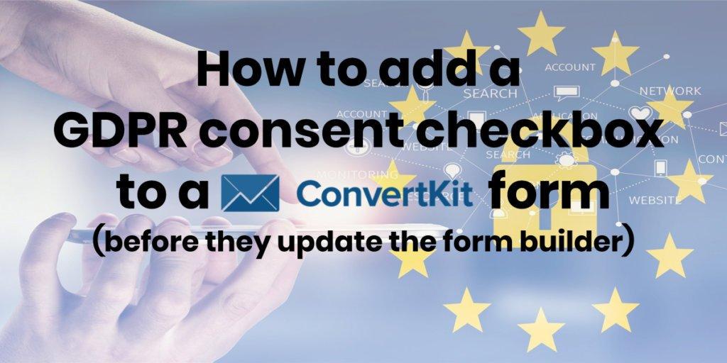 convertkit gdpr consent checkbox